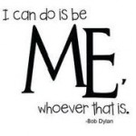 ihelpc.com Bob Dylan quote All I Can do is be me performance trap